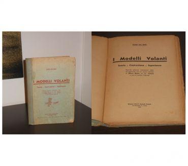 Foto di Vivastreet.it I Modelli Volanti, Guido Dal Seno, Edizioni S.E.L.P. 1934.