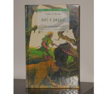Foto di Vivastreet.it ELFI E DRAGHI, Edna O' Brien, Ed.EL, Einaudi Ragazzi 2005.