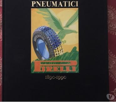 Foto di Vivastreet.it Storie di pneumatici Pirelli 1890-1990