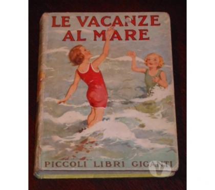 Foto di Vivastreet.it LE VACANZE AL MARE, ERBERTA STRANG, 1^ Ed. Salani 1934.