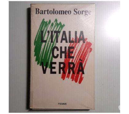 Foto di Vivastreet.it L'Italia che verrà - Bartolomeo Sorge