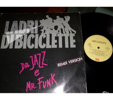 Foto di Vivastreet.it LADRI DI BICICLETTE - Dr.Jazz e Mr. Funk REMIX 45rpm 7' 1989
