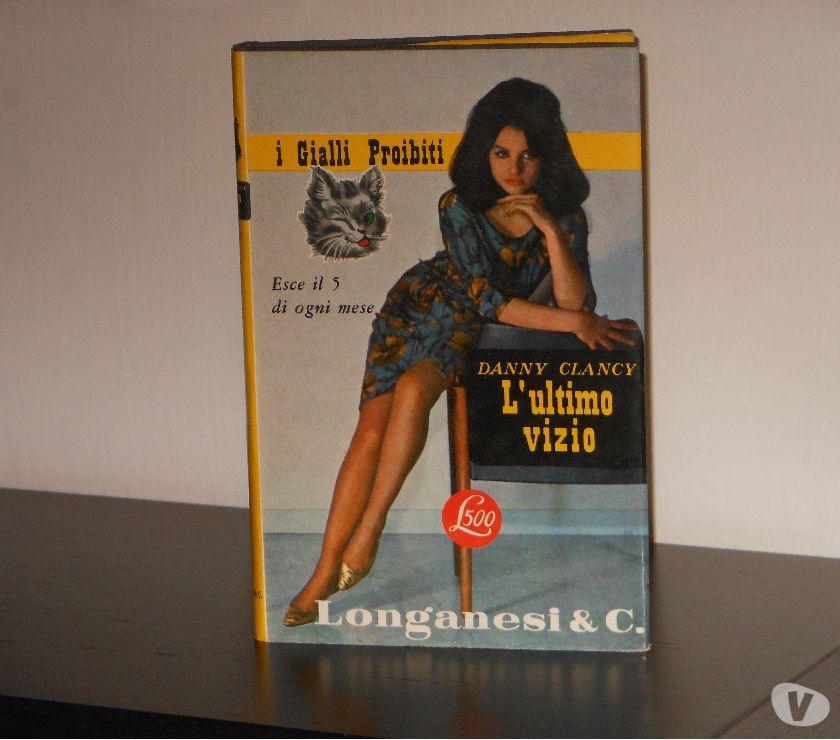 Foto di Vivastreet.it i Gialli Proibiti, L'ultimo vizio, DANNY CLANCY, Longanesi &