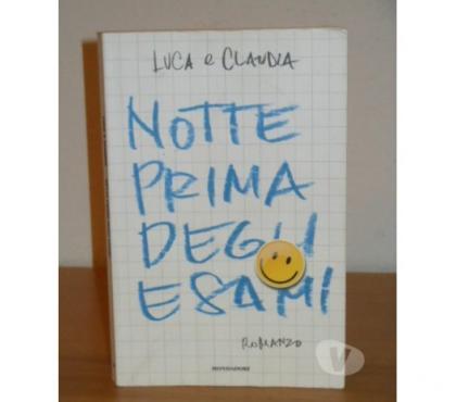 Foto di Vivastreet.it NOTTE PRIMA DEGLI ESAMI, LUCA e CLAUDIA, Mondadori 2006.