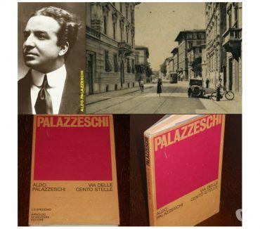 Foto di Vivastreet.it VIA DELLE CENTO STELLE, ALDO PALAZZESCHI , A.Mondadori 1^ Ed