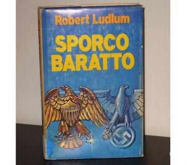Foto di Vivastreet.it SPORCO BARATTO, ROBERT LUDLUM, CDE 1977.