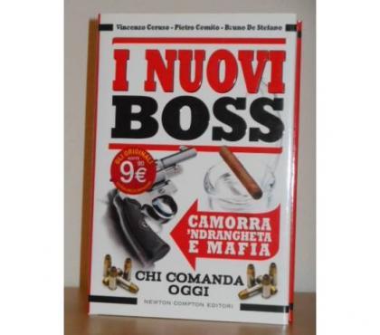 Foto di Vivastreet.it I nuovi boss, camorra,'ndrangheta e mafia, 1^ ed. 2013.