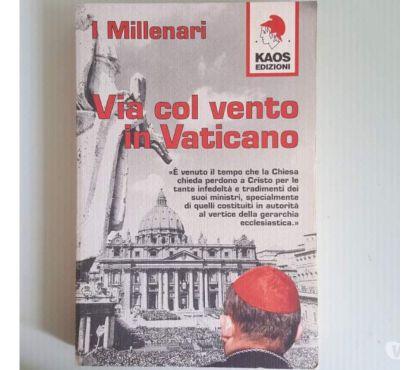 Foto di Vivastreet.it Via col vento in Vaticano - I Millenari