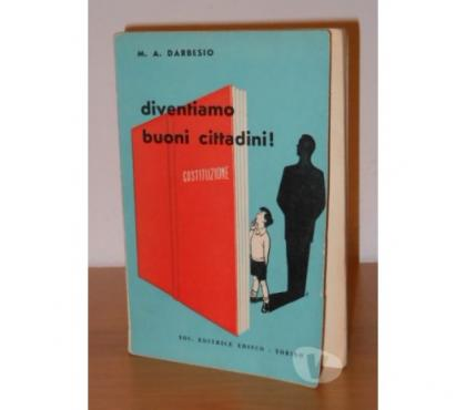 Foto di Vivastreet.it diventiamo buoni cittadini ! M. A. DARBESIO, EDISCO 1958.