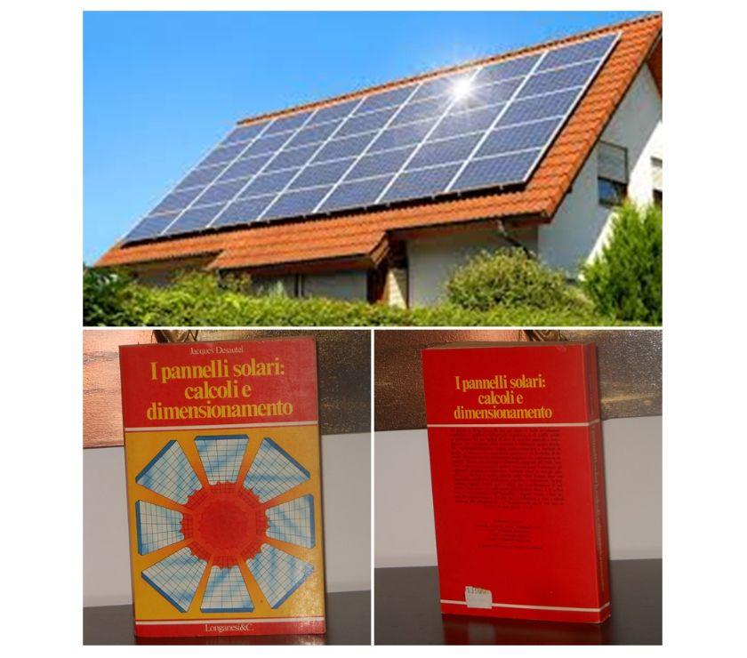 Foto di Vivastreet.it I pannelli solari: calcoli e dimensionamento, J. Desautel.