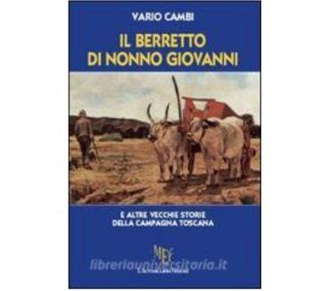 Foto di Vivastreet.it Il berretto di nonno Giovanni, Vario Cambi, L'Autore Libri.