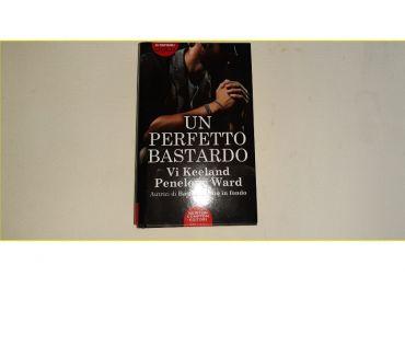 Foto di Vivastreet.it Libro Un Perfetto Bastardo di Vi Keeland Penelope Ward