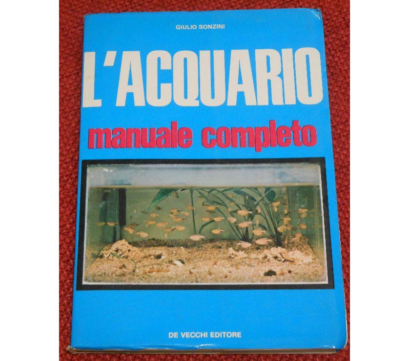 Foto di Vivastreet.it L'ACQUARIO MANUALE COMPLETO,G.Sonzini, De Vecchi 1^ Ed. 1970