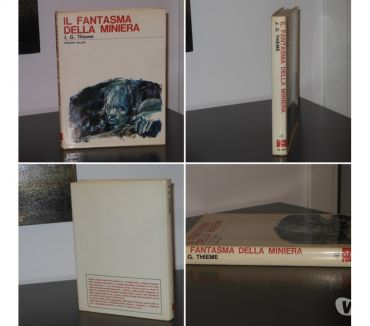 Foto di Vivastreet.it IL FANTASMA DELLA MINIERA, J. G. THIEME,EDIZIONI SALANI 1968