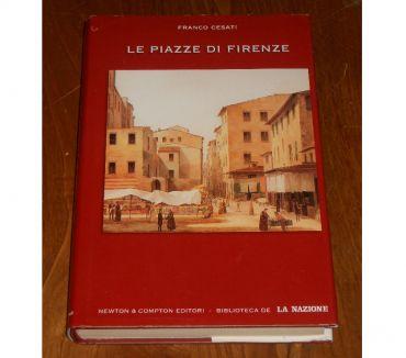 Foto di Vivastreet.it LE PIAZZE DI FIRENZE, FRANCO CESATI, NEWTON & COMPTON 2005.