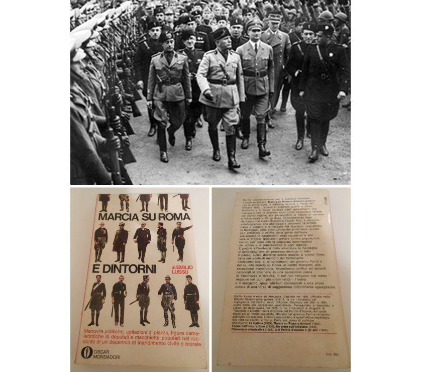 marcia su roma e dintorni  MARCIA SU ROMA E DINTORNI, Emilio Lussu, 1^ Ed. 1968. Verona ...