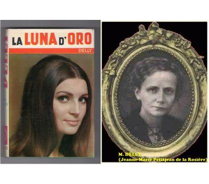 Foto di Vivastreet.it LA LUNA D'ORO, Delly, I ROMANZI DELLA ROSA N. 61,Salani 1970