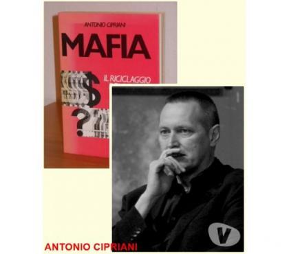 Foto di Vivastreet.it MAFIA IL RICICLAGGIO DEL DENARO SPORCO, A CIPRIANI. 1^ Ed.