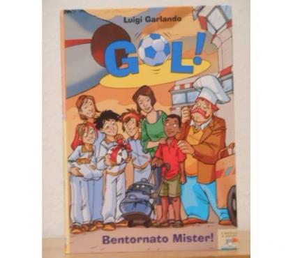 Foto di Vivastreet.it Bentornato Mister! Luigi Garlando, serie GOL n. 17, 2010.