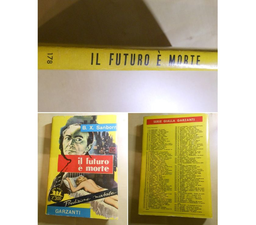 Foto di Vivastreet.it IL FUTURO E' MORTE, B. X. SANBORN, GARZANTI serie gialla 178