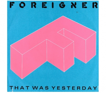 Foto di Vivastreet.it FOREIGNER - That Was Yesterday (Remix) 7'' 45 giri 1985