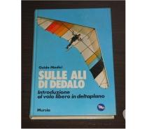 Foto di Vivastreet.it Sulle ali di Dedalo, Guido Medici, Ed. Mursia 1984.