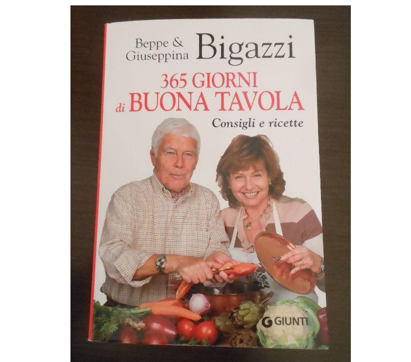 Foto di Vivastreet.it 365 GIORNI di BUONA TAVOLA, Beppe & Giuseppina Bigazzi, 2015