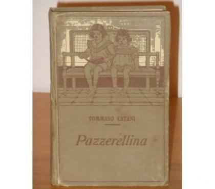 Foto di Vivastreet.it Pazzerellina, Tommaso Catani, Collezione Salani, 1922.