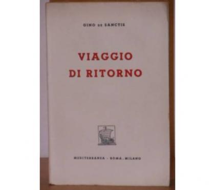Foto di Vivastreet.it Viaggio di ritorno, GINO DE SANCTIS, 1^ Edizione 1948.