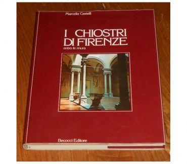 Foto di Vivastreet.it I CHIOSTRI DI FIRENZE ENTRO LE MURA, MARCELLA CASTELLI, 1982
