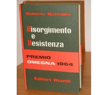 Foto di Vivastreet.it Risorgimento e Resistenza, R. Battaglia, E.R. 1^ ed. 1964.