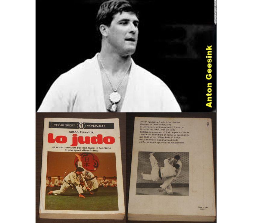 Foto di Vivastreet.it Lo judo, Anton Geesink, OSCAR SPORT MONDADORI, 1^ Ed. 1974.