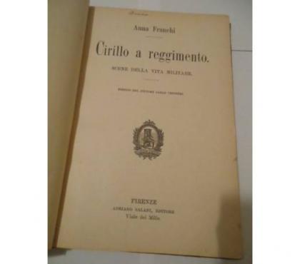 Foto di Vivastreet.it Cirillo a reggimento, A. Franchi, ill. C. Chiostri, Salani