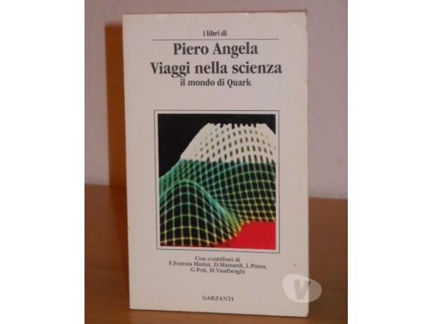 Foto di Vivastreet.it Viaggi nella scienza, Piero Angela, Garzanti editore, 1991.