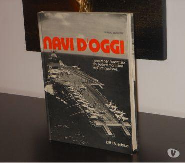 Foto di Vivastreet.it NAVI D'OGGI, GIORGIO GIORGERINI, DELTA editrice 1^ Ed. 1975.