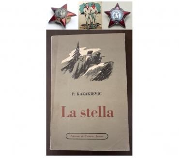 Foto di Vivastreet.it La stella, P. KAZAKIEVIC, Ed. di Cultura Soc. Roma 1951.