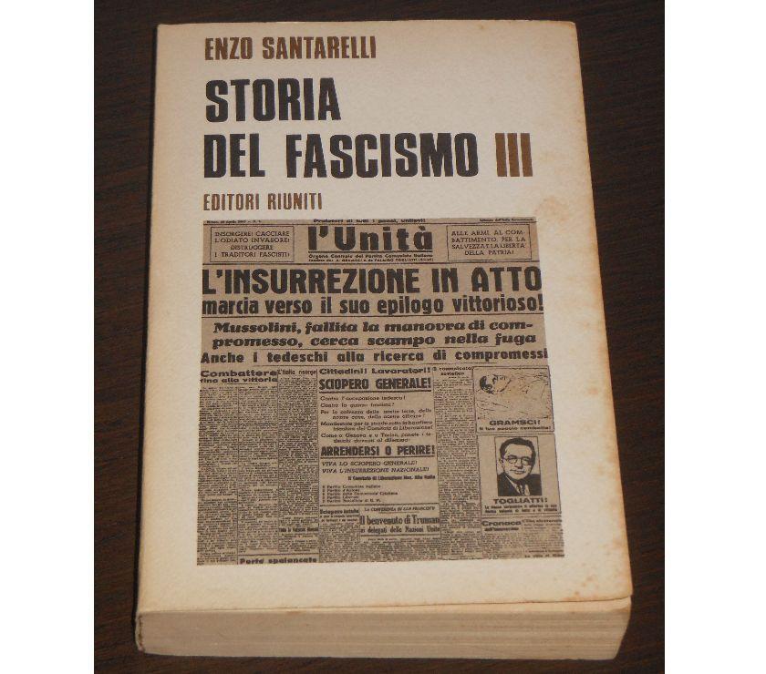 Foto di Vivastreet.it STORIA DEL FASCISMO, ENZO SANTARELLI, VOLUME I°, II°, III°.
