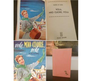 Foto di Vivastreet.it VOLA, MIO CUORE, VOLA, PIETRO DI SAXEL, SALANI EDITORE 1955,
