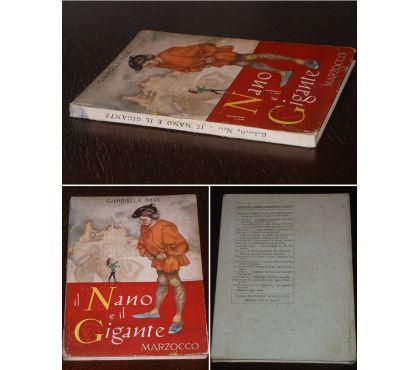Foto di Vivastreet.it il Nano e il Gigante, GABRIELLA NERI,CASA ED. MARZOCCO 1948