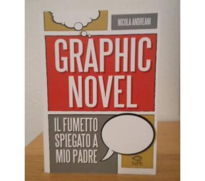Foto di Vivastreet.it Il fumetto spiegato a mio padre, Graphic Novel, 2014.