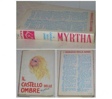 Foto di Vivastreet.it IL CASTELLO DELLE OMBRE, MYRTHA, SALANI EDITORE 1973.