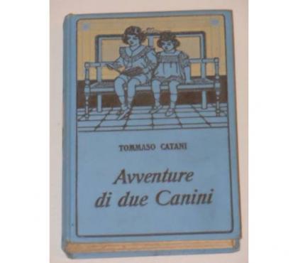 Foto di Vivastreet.it Avventure di due Canini, TOMMASO CATANI, ill. C. Chiostri.