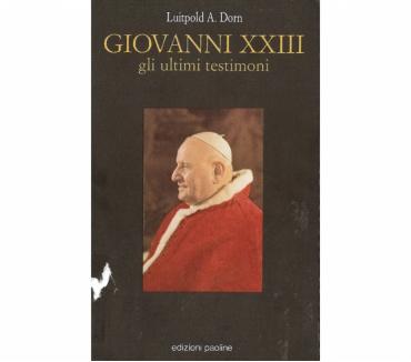 Foto di Vivastreet.it GIOVANNI XXIII gli ultimi testimoni