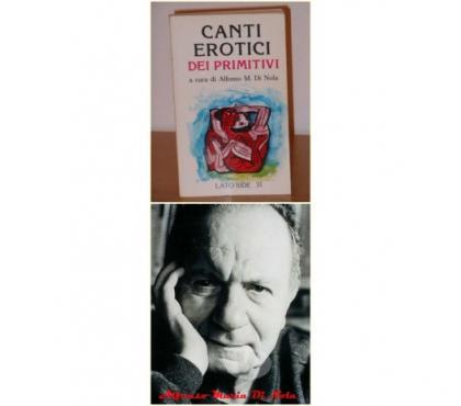 Foto di Vivastreet.it CANTI EROTICI DEI PRIMITIVI,Alfonso M. Di Nola, Lato Side 31