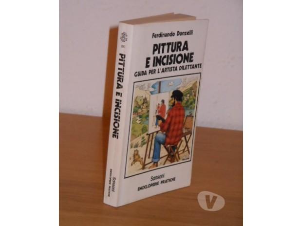 Foto di Vivastreet.it PITTURA E INCISIONE, Ferdinando Donzelli, Sansoni 1978.