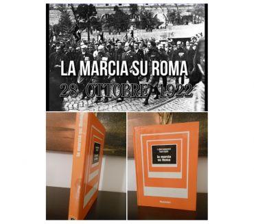 Foto di Vivastreet.it la marcia su Roma, Metello Casati, Mondadori 1^ Ed.. 1972.