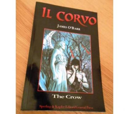 Foto di Vivastreet.it Il corvo, James O'Barr, Sperling & Kupfer, 1994.