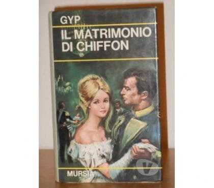 Foto di Vivastreet.it Il matrimonio di Chiffon, Gyp, U. Mursia & C. 1^ Ediz. 1969