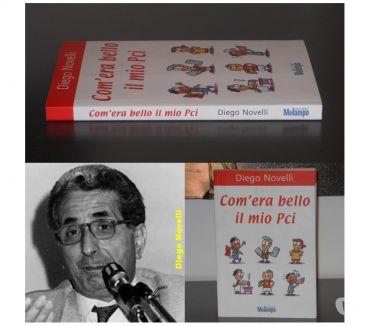 Foto di Vivastreet.it Com'era bello il mio Pci, Diego Novelli, Melampo Editore 1^