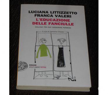 Foto di Vivastreet.it L'EDUCAZIONE DELLE FANCIULLE, LITTIZZETTO VALERI, Einaudi.